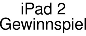 Ipad2-Gewinnen